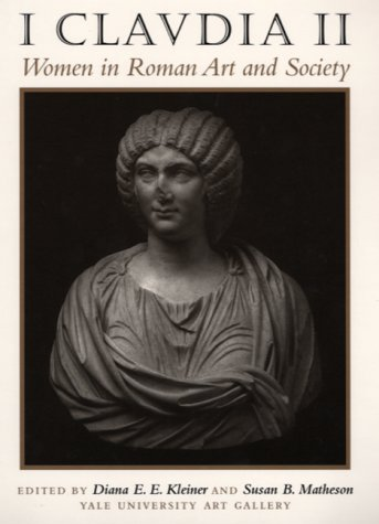 I Claudia II: Women in Roman Art and Society