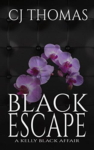 Black Escape (A Kelly Black Affair Book 6)