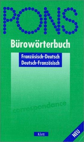 PONS Bürowörterbuch Französisch (Französisch-Deutsch / Deutsch-Französisch)