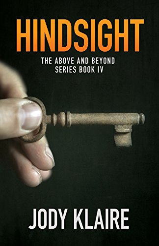 Hindsight The Above And Beyond Series Book 4 Kindle Edition By