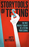 Download Storytools of Testing: The Most Unlikely Toolkit of a Testing Professional Kindle Editon