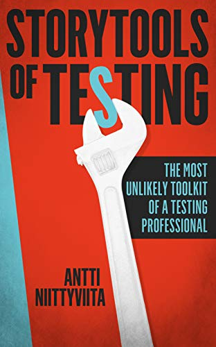 Storytools of Testing: The Most Unlikely Toolkit of a Testing Professional Epub
