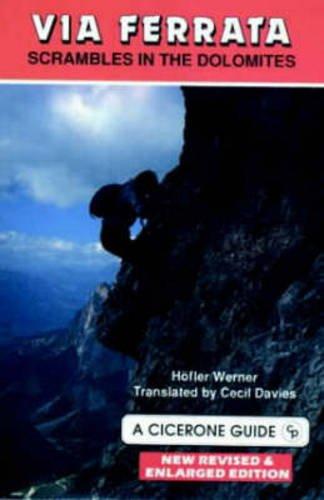 Via Ferrata: Scrambles in the Dolomites (Best Via Ferrata In Europe)