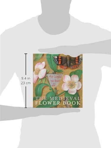The Medieval Flower Book Celia Fisher 9780712358941 Amazon Books
