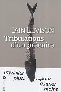 """Afficher """"Tribulations d'un précaire"""""""