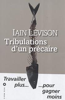 Tribulations d'un précaire par Levison