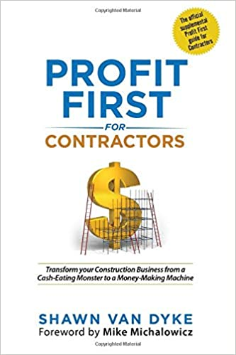 profit first for contractors transform your construction business