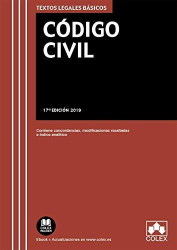 Código Civil: Texto legal básico con concordancias y modificaciones resaltadas (TEXTOS LEGALES BÁSICOS)