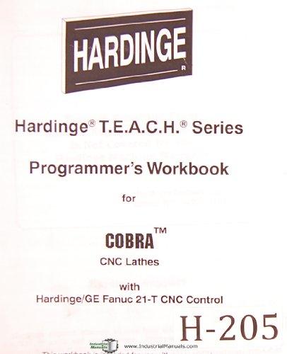 (Hardinge Lathe, T.E.A.C.H. Series, Programmer's Workbook, Cobra CNC Lathes Manual)