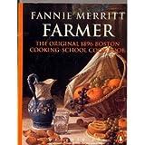 Original 1896 Boston Cooking School Cookbook, Fannie M. Farmer, 0146001052