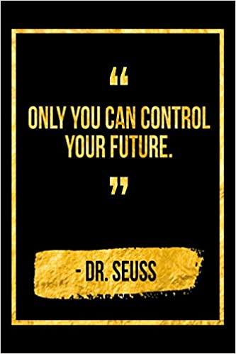 amazon only you can control your future black dr seuss quote