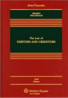 Law of debtors and creditors elizabeth warren jay lawrence the law of debtors and creditors text only 6th sixth edition by fandeluxe Images