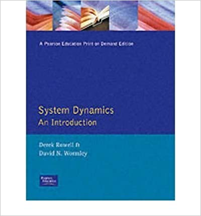 System Dynamics: An Introduction by Rowell, Derek, Wormley, David N. (1996)