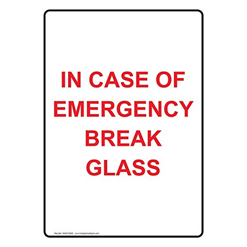 ComplianceSigns Vertical Glow-in-the-dark Aluminum In Case Of Emergency Break Glass Sign, 14 x 10 in. with English Text, - In The Glasses Dark Case Glow