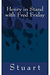 Henry in Stand with Fred Friday (Suborediom) (Volume 3) by Stuart (2014-10-17) Mass Market Paperback