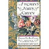 A Woman's Hardy Garden, Helena Rutherfurd Ely, 0020318405
