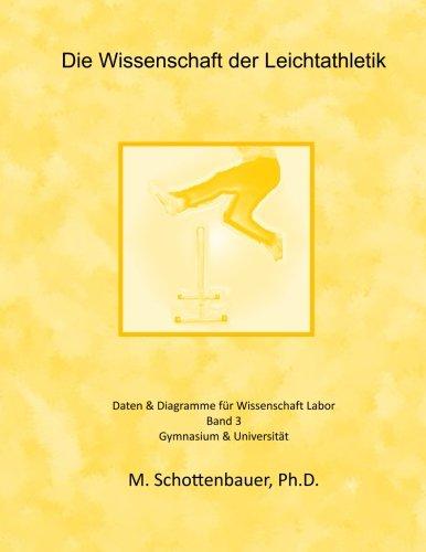 Die Wissenschaft der Leichtathletik: Band 3: Daten & Diagramme für ...