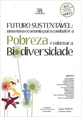 Futuro Sustentavel: Uma Nova Economia Para Combater A ...