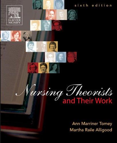 Nursing Theorists and Their Work