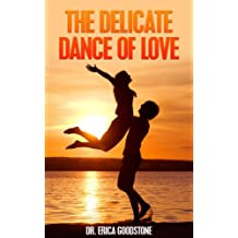 The Delicate Dance of Love (Love Me ... Please Book 3)