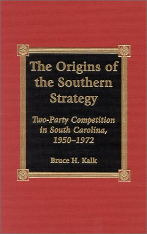 The Origins of the Southern Strategy