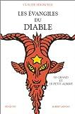 """Les Évangiles du diable, suivi de """"Le Grand et le Petit Albert"""""""