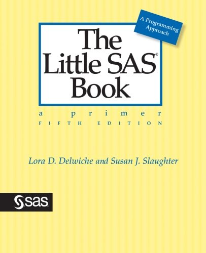 the-little-sas-book-a-primer-fifth-edition