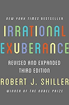 Irrational Exuberance: Revised and Expanded Third Edition por [Shiller, Robert J.]
