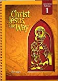 Christ Jesus, the Way, Kate Dooley and Berard L. Marthaler, 0078217237