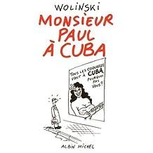MONSIEUR PAUL À CUBA