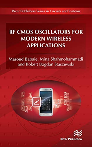 RF CMOS Oscillators for Modern Wireless Applications (River Publishers Series in Circuits and Systems)