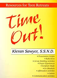 Time Out!: Resources for Teen Retreats