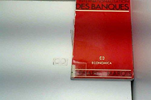 L'internationalisation des banques (French Edition)