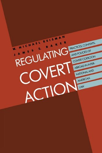 Regulating Covert Action [Reisman, W. Mich] (Tapa Blanda)
