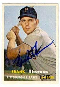 Frank Thomas Autographed Baseball Card Pittsburgh Pirates 1957