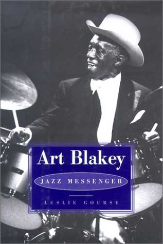 Art Blakey: Jazz Messenger