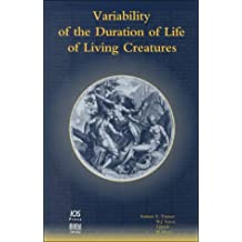 Variability of the Duration of Life of Living Creatures