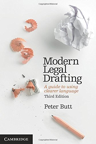 By Peter Butt - Modern Legal Drafting: A Guide to Using Clearer Language (3rd Edition) (2013-06-15) [Paperback] pdf