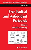 Free Radical and Antioxidant Protocols (Methods in Molecular Biology)