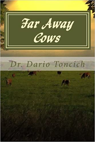 Far Away Cows - A Book About Cows, Engineers and Research into Parkinsons Disease