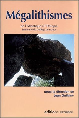 MEGALITHISMES L'ATLANTIQUE L'ETHIOPIE.
