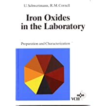 Iron Oxides in the Laboratory: Preparation and Characterization