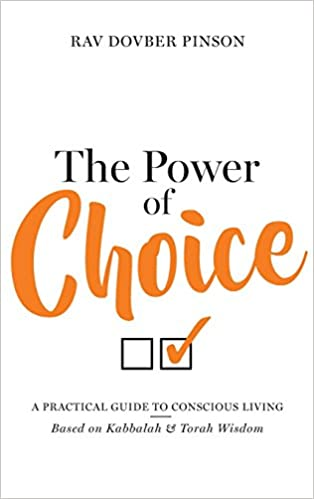 Book The Power of Choice: A Practical Guide to Conscious Living