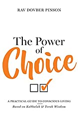 The Power of Choice: A Practical Guide to Conscious Living