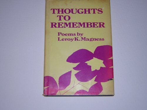 thoughts-to-remember-poems-by-leroy-k-magness