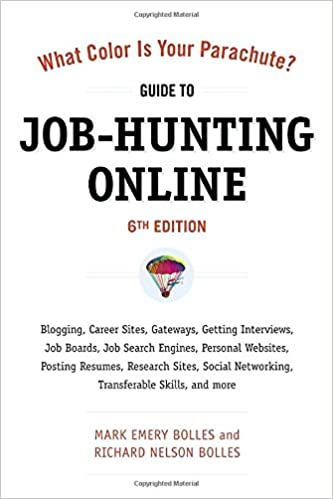 What Color Is Your Parachute? Guide to Job-Hunting Online, Sixth ...