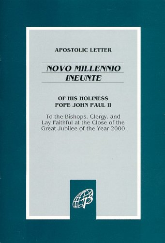 Apostolic Letter of His Holiness Pope John Paul II: Novo Millennio Ineunte / To the Bishops, Clergy, and Lay Faithful at