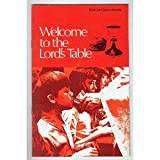 Welcome to the Lord's Table, , 0806610638