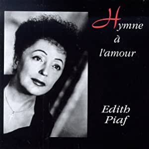Edith Piaf Hymne A L Amour Amazon Com Music