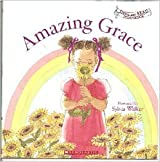 Amazing Grace (Sing and Read Storybook)